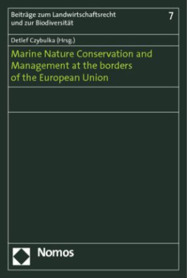 Marine Nature Conservation and Management at the borders of the European Union