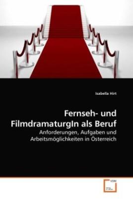 Fernseh- und FilmdramaturgIn als Beruf