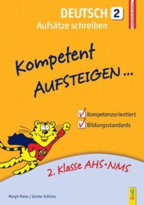 Kompetent Aufsteigen... Deutsch, Aufsätze schreiben. Tl.2