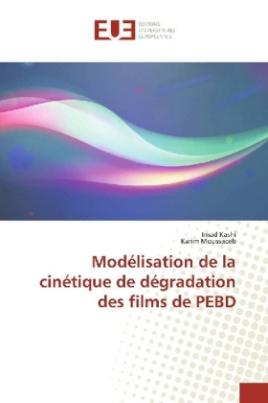 Modélisation de la cinétique de dégradation des films de PEBD
