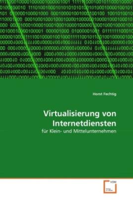 Virtualisierung von Internetdiensten