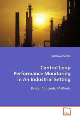 Control Loop Performance Monitoring in An Industrial  Setting