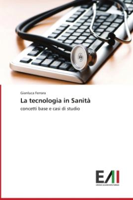 La tecnologia in Sanità