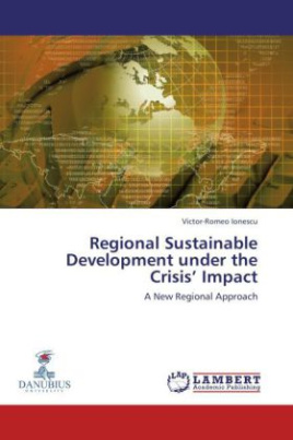 Regional Sustainable Development under the Crisis Impact