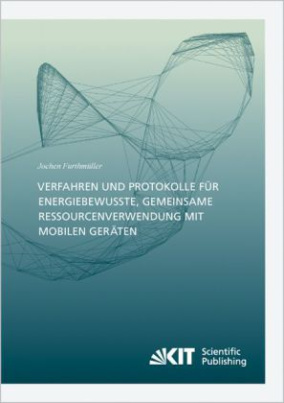 Verfahren und Protokolle für energiebewusste, gemeinsame Ressourcenverwendung mit mobilen Geräten