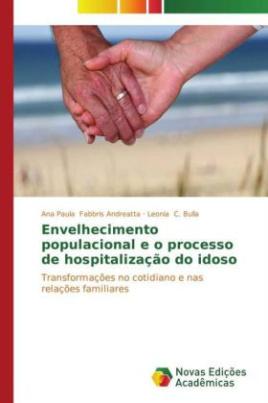 Envelhecimento populacional e o processo de hospitalização do idoso