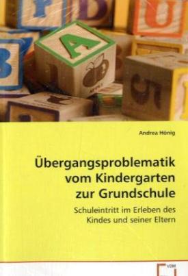 Übergangsproblematik vom Kindergarten zur Grundschule