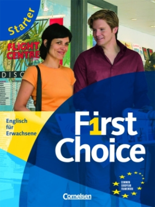 First Choice, Starter, m. Phrasebook u. Audio-CD