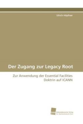 Der Zugang zur Legacy Root