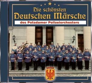 Die schönsten deutschen Märsche des Potsdamer Polizeiorchesters (CD)