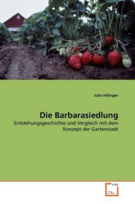Die Barbarasiedlung