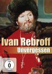 Ivan Rebroff / Unvergessen (DVD)