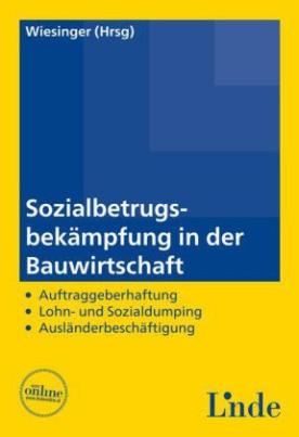 Sozialbetrugsbekämpfung in der Bauwirtschaft (f. Österreich)
