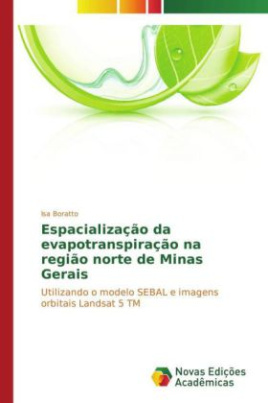 Espacialização da evapotranspiração na região norte de Minas Gerais