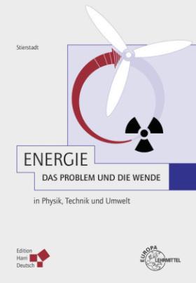 Energie - das Problem und die Wende