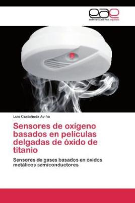 Sensores de oxígeno basados en películas delgadas de óxido de titanio