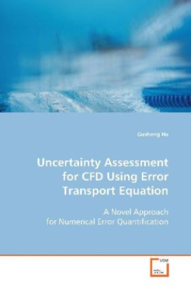 Uncertainty Assessment for CFD Using Error Transport  Equation