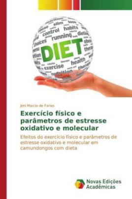Exercício físico e parâmetros de estresse oxidativo e molecular