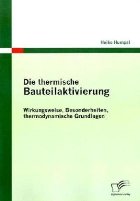 Die thermische Bauteilaktivierung
