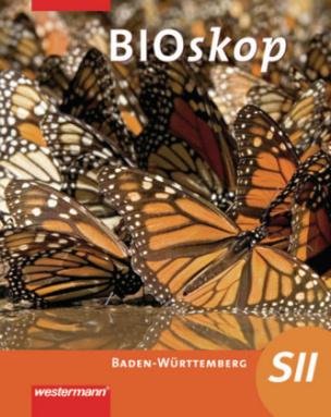 BIOskop SII, Ausgabe 2010 für Baden-Württemberg