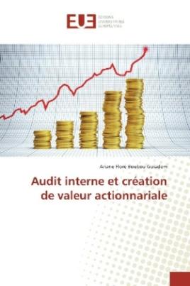 Audit interne et création de valeur actionnariale