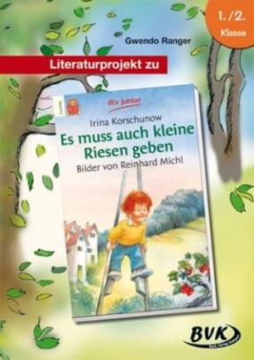 Literaturprojekt zu 'Es muss auch kleine Riesen geben'