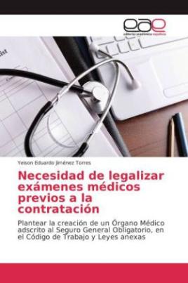 Necesidad de legalizar exámenes médicos previos a la contratación