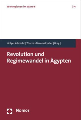 Revolution und Regimewandel in Ägypten