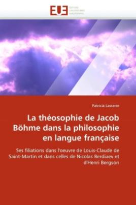 La théosophie de Jacob Böhme dans la philosophie en langue française