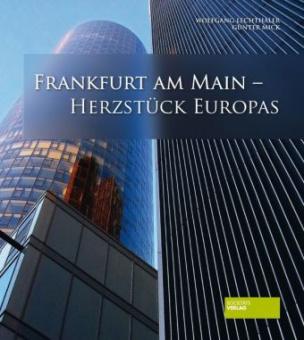 Franfurt am Main - Herzstück Europas