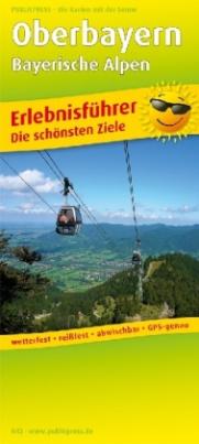 PublicPress Erlebnisführer Oberbayern - Bayerische Alpen