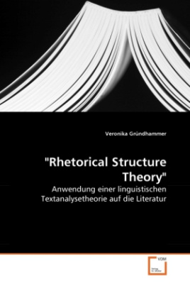 """Rhetorical Structure Theory"""