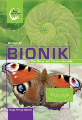 Bionik - Die Natur als Ideenschmiede