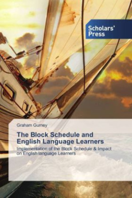 The Block Schedule and English Language Learners