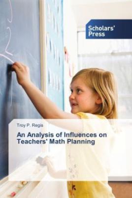 An Analysis of Influences on Teachers' Math Planning