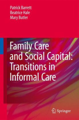Family Care and Social Capital: Transitions in Informal Care