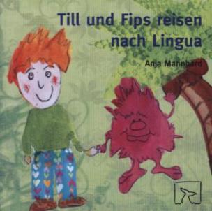 Till und Fips reisen nach Lingua