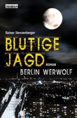 Berlin Werwolf - Blutige Jagd