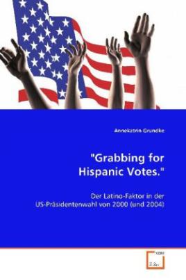 """Grabbing for Hispanic Votes."""