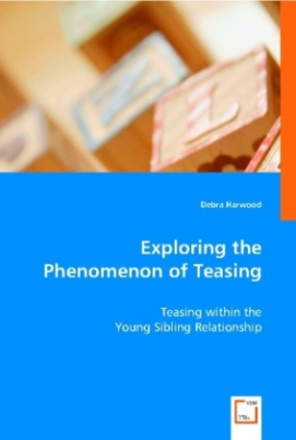 Exploring the Phenomenon of Teasing