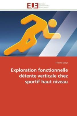 Exploration fonctionnelle détente verticale chez sportif haut niveau
