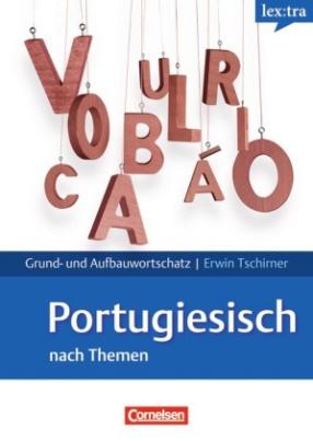 lex:tra Grund- und Aufbauwortschatz Portugiesisch nach Themen