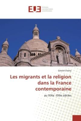 Les migrants et la religion dans la France contemporaine