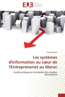 Les systèmes d'information au c ur de l'Entreprenariat au Maroc