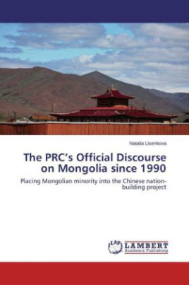 The PRC's Official Discourse on Mongolia since 1990