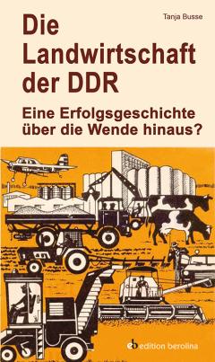 Die Landwirtschaft der DDR