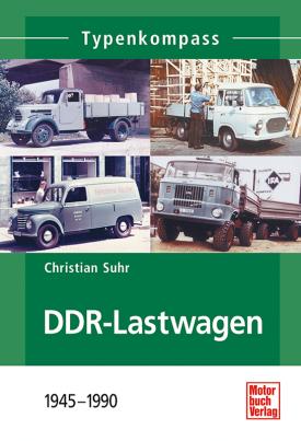 DDR-Lastwagen 1945-1990